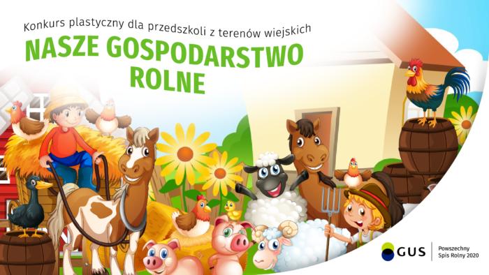 """Plakat promujący konkurs plastyczny """"Nasze gospodarstwo rolne"""""""