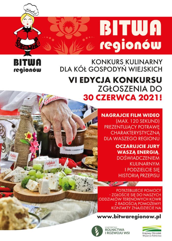 """Plakat promujacy konkurs kulinarny dla Kół Gospodyń Wiejskich VI edycję konkursu """"Bitwa Regionów"""". Zgłoszenia do 30 czerwaca 2021 r."""